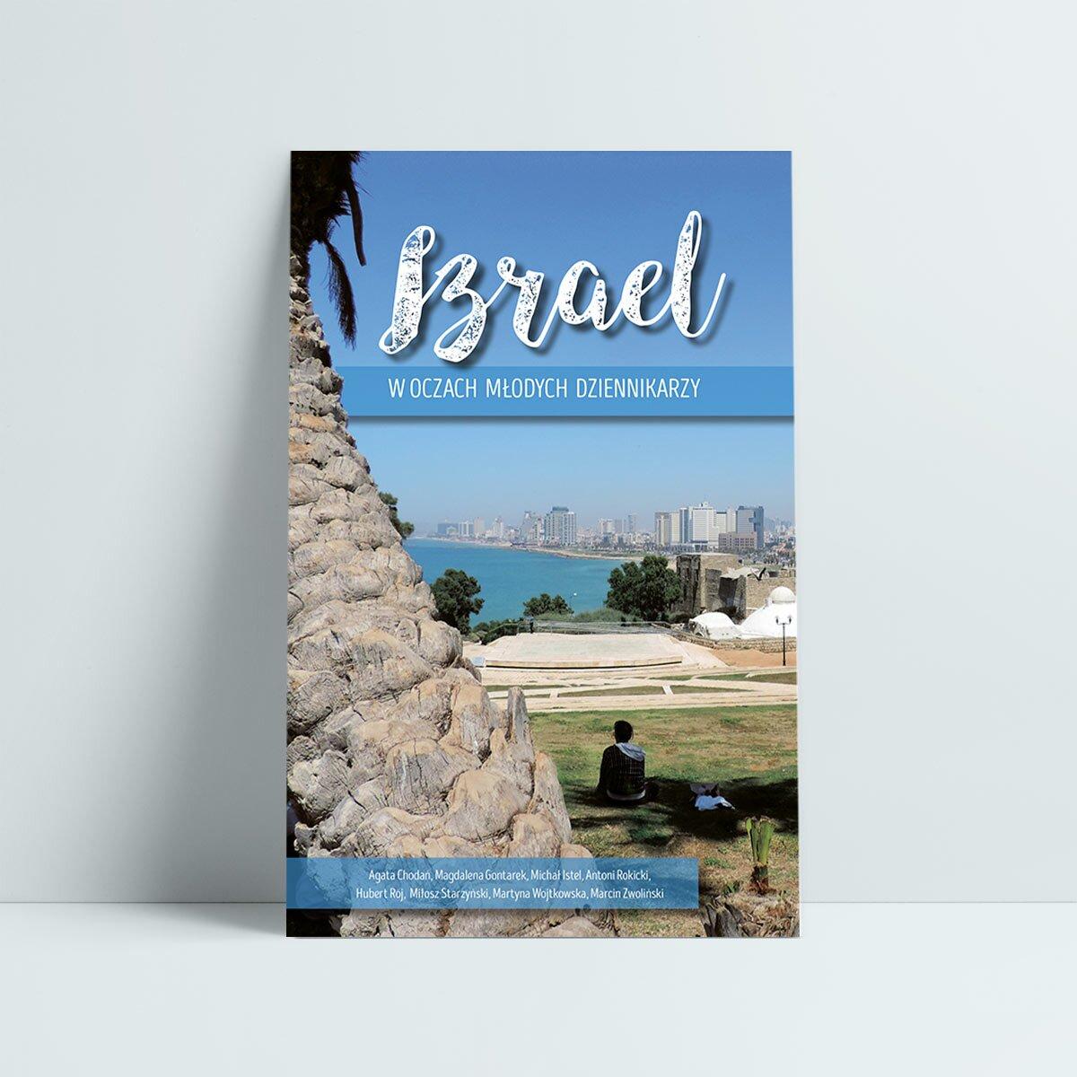 Izrael w oczach młodych dziennikarzy uniwersytet warszawski wydział dziennikarstwa