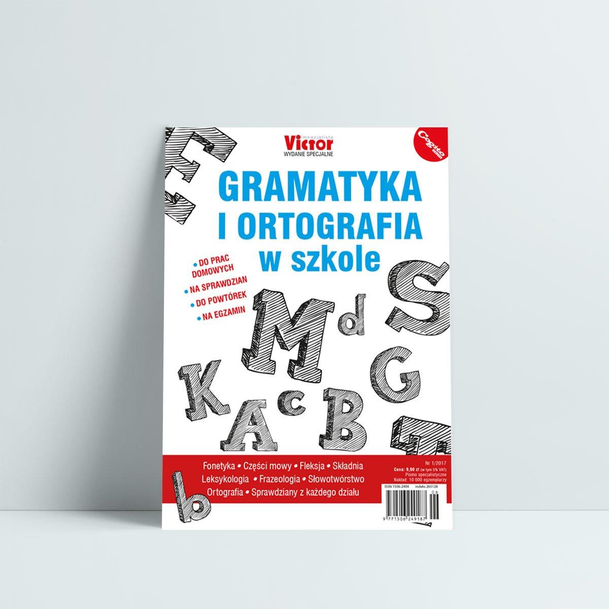 Gramatyka i ortografia w szkole do prac domowych na sprawdzian do powtórek na egzamin