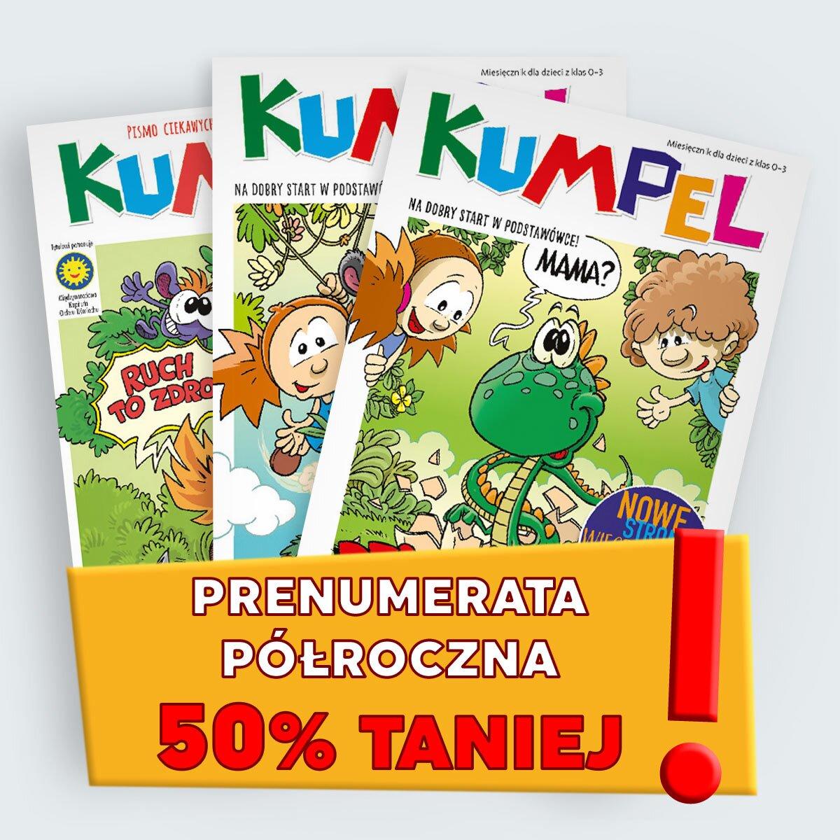 Kumpel 2019 prenumerata polroczna rabat promocyjna cena
